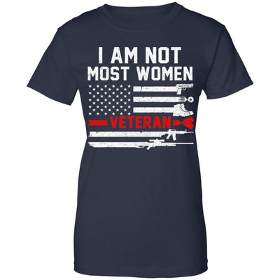 I Am Not Most Women Army Soldier Veteran
