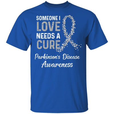 Someone I Love Needs Cure Parkinson's Disease Awareness
