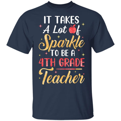 It Takes Lots Of Sparkle To Be A 4th Grade Teacher