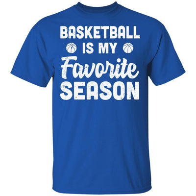 Basketball Is My Favorite Season Cool Saying For Sports Lovers