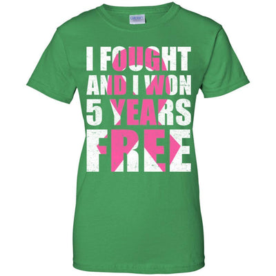 I Fought An I Won 5 Years Free Fight Support Breast Cancer