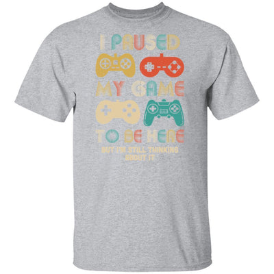 Vintage I Paused My Game To Be Here Funny Gamer Gift