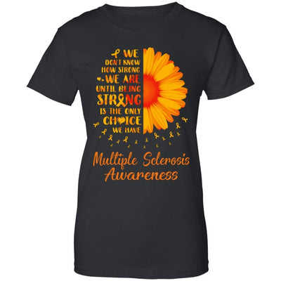 Being Strong Daisy Flower Orange Multiple Sclerosis Awareness