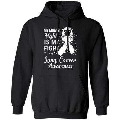 My Mom's Fight Is My Fight Lung Cancer Awareness