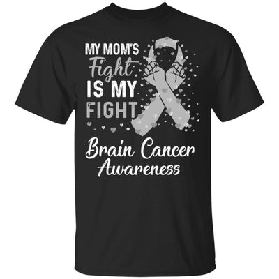 My Mom's Fight Is My Fight Brain Cancer Awareness