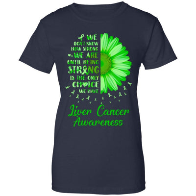 Being Strong Daisy Flower Green Liver Cancer Awareness