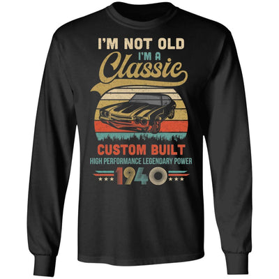I'm Not Old I'm A Classic Born 1940 80th Birthday Gift