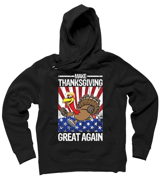 Make Thanksgiving Great Again Hoodie