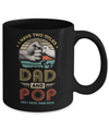 Vintage I Have Two Title Dad And Pop Funny Fathers Day Mug