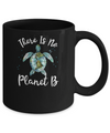 There Is No Planet B Rescue Turtle Turtle Lovers Mug
