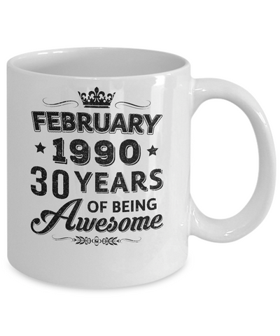 Vintage 1990 February 30Th Birthday Gift Being Awesome Mug