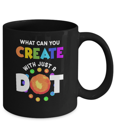 Happy The Dot Day 2019 What Can You Creat With Just A Dot Mug