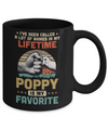 I've Been Called A Lot Of Names Poppy Is My Favorite Gift Mug