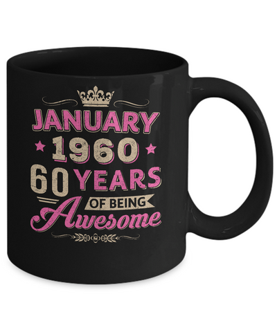 Vintage January 1960 60th Birthday Gift Being Awesome Mug