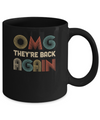 Vintage OMG They're Back Again Funny 90s Music Lover Mug