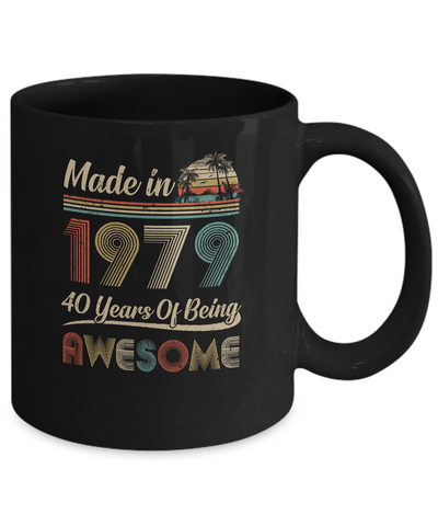 Vintage 1979 Made In 1979 40th Birthday Gift 40 Years Old Mug