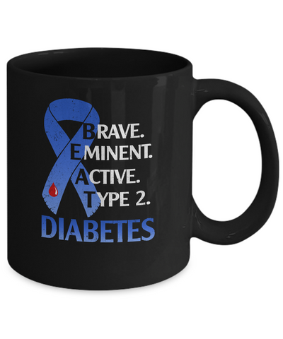 Beat Diabetes Support Type 2 Diabetes Awareness Mug