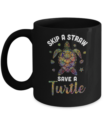 Hippie Skip A Straw Save A Turtle Mug