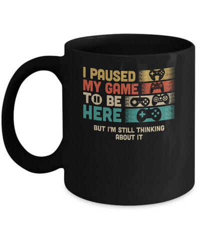 Retro I Paused My Game To Be Here Funny Video Game Love Gift Mug