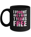 I Fought An I Won 1 Year Free Fight Support Breast Cancer Mug