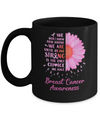 Being Strong Daisy Flower Pink Breast Cancer Awareness Mug