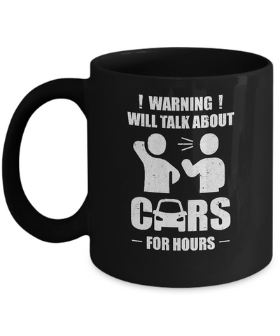 Warning Will Talk About Cars For Hours Mug