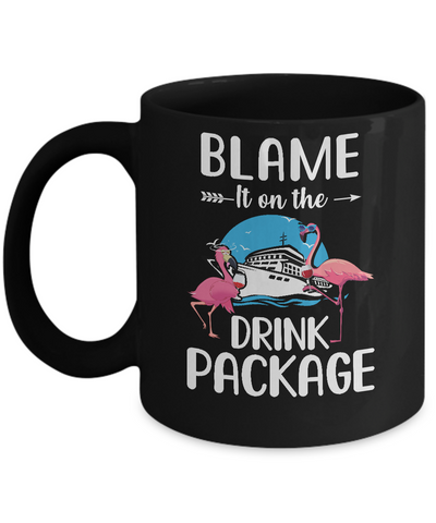 Flamingo Blame It On The Drink Package Cruising Cruiser Mug