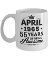 Vintage 1965 April 55Th Birthday Gift Being Awesome Mug