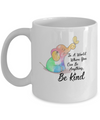 In A World Where You Can Be Anything Be Kind Elephant Mug