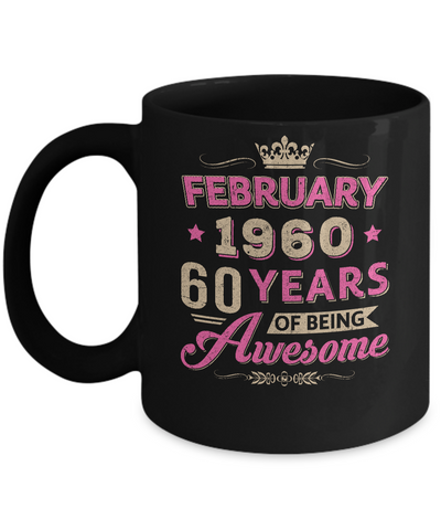 Vintage February 1960 60th Birthday Gift Being Awesome Mug