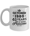 Vintage 1980 October 40Th Birthday Gift Being Awesome Mug