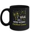 I Wish For A World Without Childhood Cancer Awareness Mug