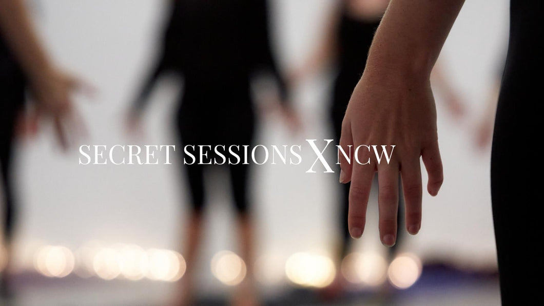 SECRET SESSIONS X NCW