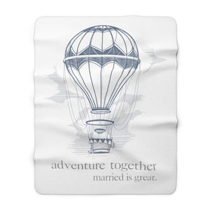adventure together - Sherpa Fleece Blanket