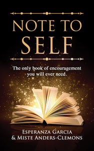 Note to Self - The only book of encouragement you will ever need