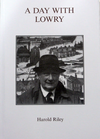 A Day with Lowry - Reprint