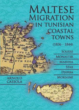 Maltese Migration in Tunisian Coastal Towns (1836-1844)