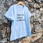 TURN THAT FROWN UPSIDE DOWN TEE