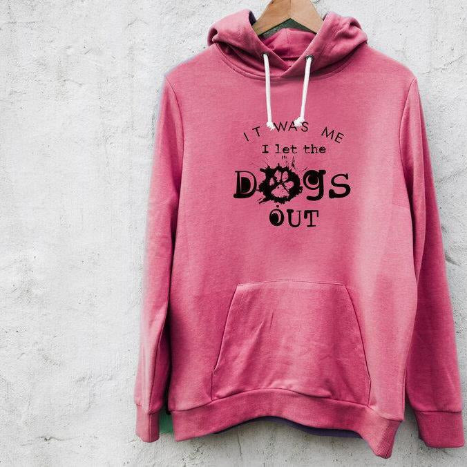 I LET THE DOGS OUT HOODY