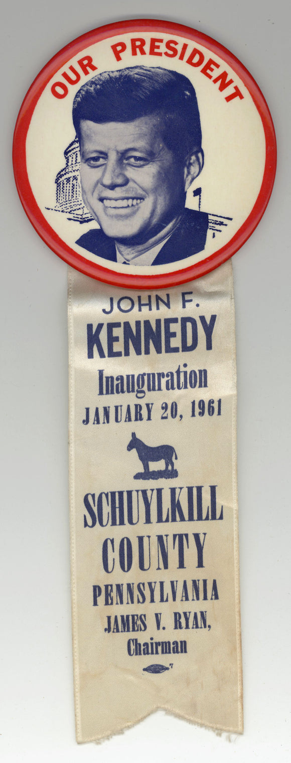 OUR PRESIDENT JOHN F. KENNEDY Inauguration SCHUYLKILL COUNTY