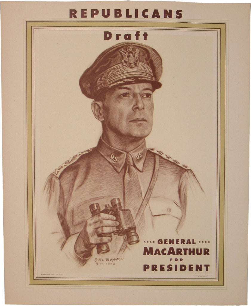 REPUBLICANS Draft GENERAL MACARTHUR FOR PRESIDENT