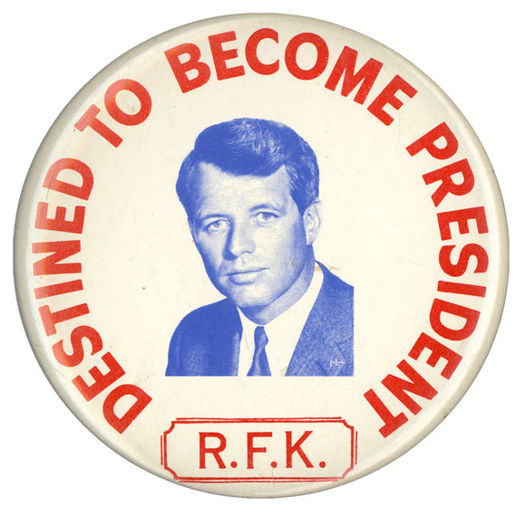 DESTINED TO BECOME PRESIDENT R.F.K.