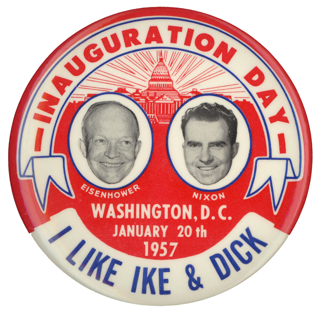 INAUGURATION DAY ... I LIKE IKE & DICK