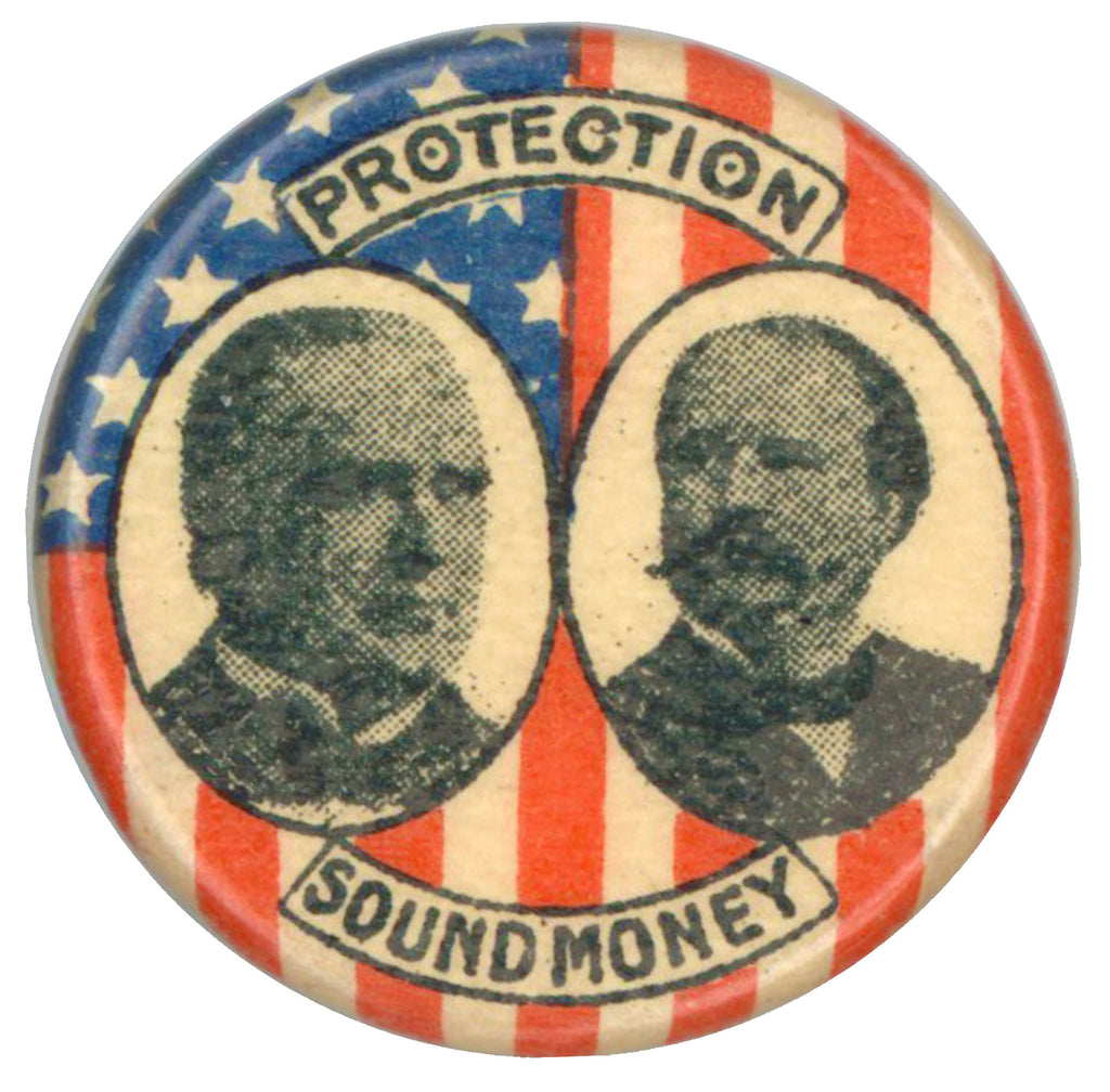 PROTECTION (McKinley & Roosevelt) SOUND MONEY