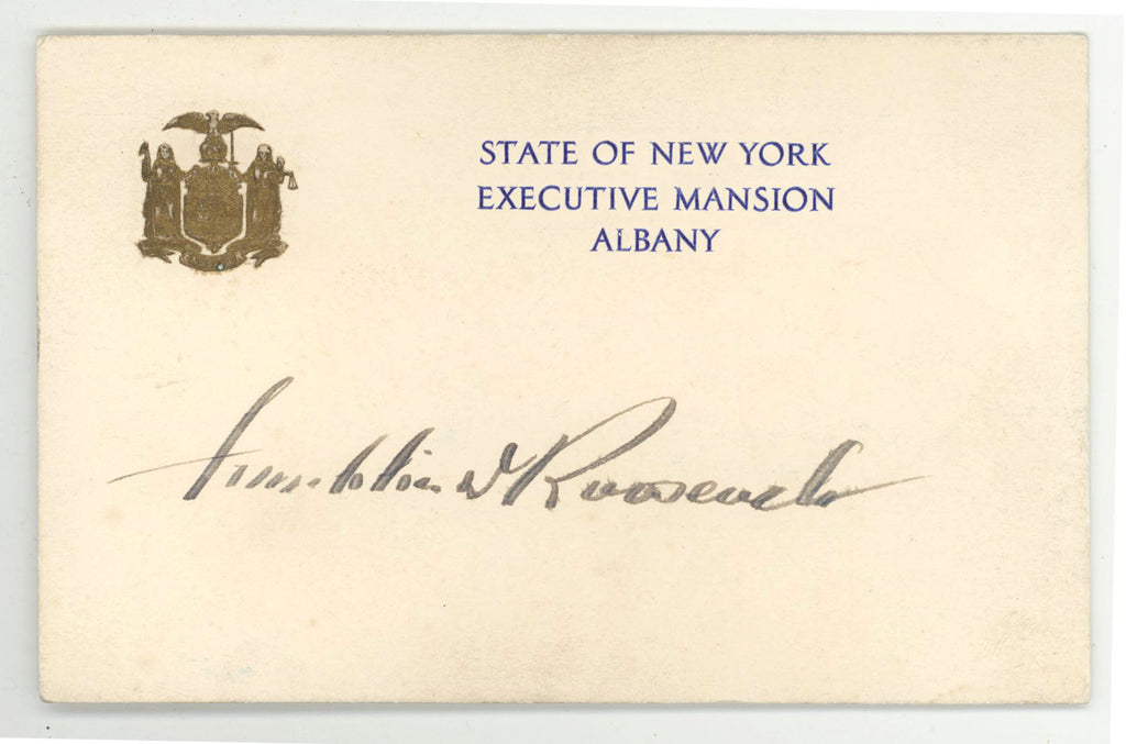 STATE OF NEW YORK EXECUTIVE MANSION ALBANY (signed) Franklin D. Roosevelt