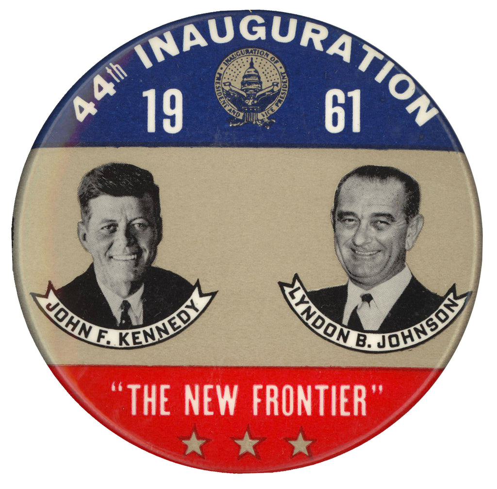 "44th INAUGURATION 1961 JOHN F. KENNEDY LYNDON B. JOHNSON ""THE NEW FRONTIER"""