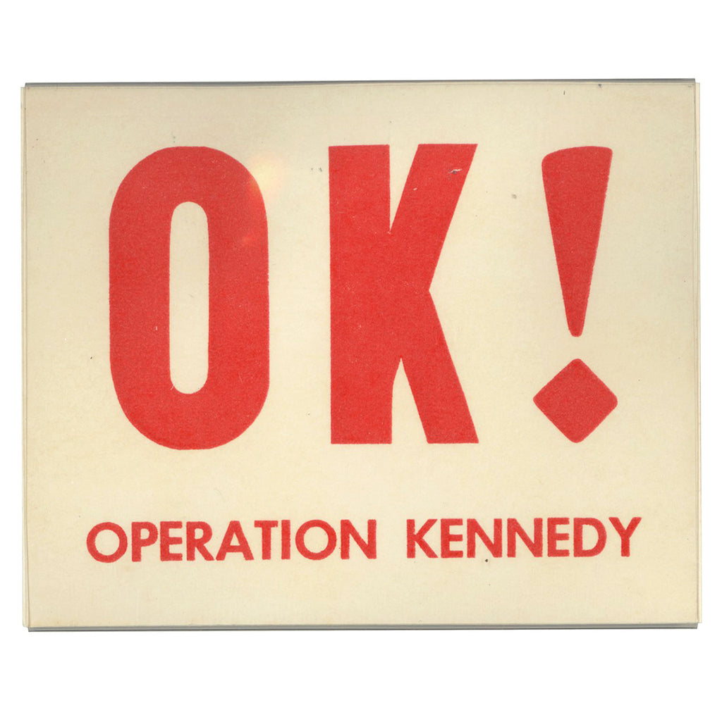 OK! OPERATION KENNEDY