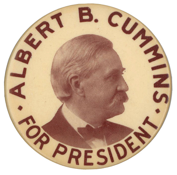 ALBERT B. CUMMINS FOR PRESIDENT