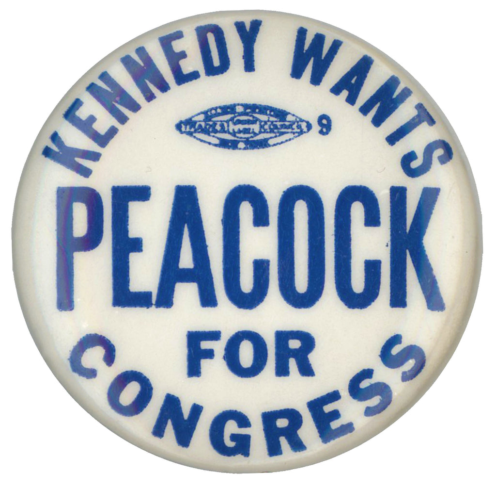 KENNEDY WANTS PEACOCK FOR CONGRESS