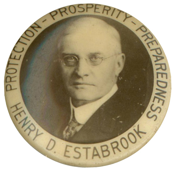 PROTECTION - PROSPERITY - PREPAREDNESS  HENRY D. ESTABROOK